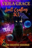 Spell Crafting 501