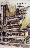A Study of Planned Shopping Centres in Singapore