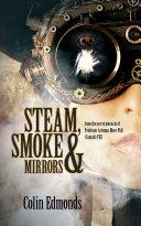 Pdf Steam, Smoke & Mirrors