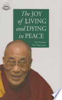 THE JOY OF LIVING AND DYING IN PEACE