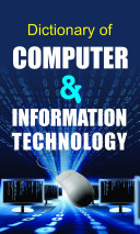 Dictionary of Computer   Information Technology