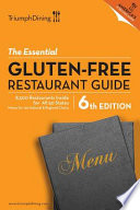The Essential Gluten-Free Restaurant Guide, 6th Edition