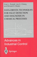 Data driven Methods for Fault Detection and Diagnosis in Chemical Processes