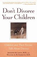 Don t Divorce Your Children