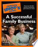 The Complete Idiot s Guide to a Successful Family Business