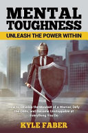 Mental Toughness - Unleash the Power Within