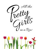 All the Pretty Girls in a Row Pdf
