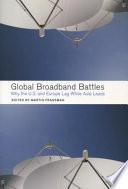 Global Broadband Battles