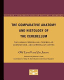 The Comparative Anatomy and Histology of the Cerebellum