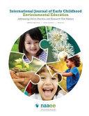 International Journal Of Early Childhood Environmental Education Volume 3