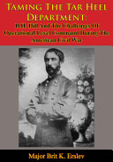 Taming The Tar Heel Department: D.H. Hill And The Challenges Of Operational-Level Command During The American Civil War