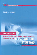 Principles of GNSS  Inertial  and Multisensor Integrated Navigation Systems Book