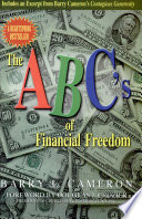 The ABC s of Financial Freedom