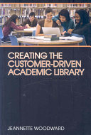 Creating the Customer driven Academic Library