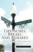 Life Aches, Breaks, and Remakes ebook