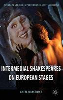 Intermedial Shakespeares on European Stages Pdf