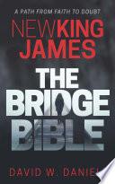 New King James The Bridge Bible