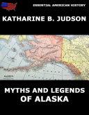 Pdf Myths and Legends of Alaska Telecharger