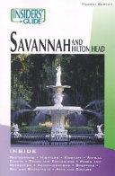 Savannah and Hilton Head   Insiders Guide Book