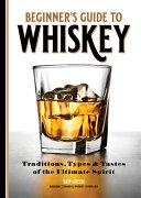 Beginner s Guide to Whiskey