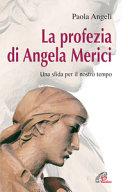 La profezia di Angela Merici. Una sfida per il nostro tempo