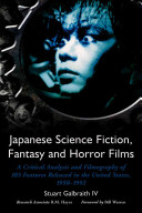 Japanese Science Fiction  Fantasy and Horror Films