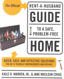The Official Rent a Husband Guide to a Safe  Problem free Home