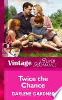Twice the Chance  Mills   Boon Vintage Superromance   Twins  Book 20