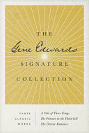 The Gene Edwards Signature Collection  A Tale of Three Kings   The Prisoner in the Third Cell   The Divine Romance