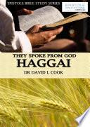 They Spoke From God Haggai