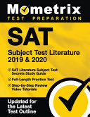 SAT Subject Test Literature 2019   2020   SAT Literature Subject Test Secrets Study Guide  Full Length Practice Test  Step By Step Review Video Tutori Book