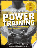 """Men's Health Power Training: Build Bigger, Stronger Muscles Through Performance-Based Conditioning"" by Robert Dos Remedios, Michael Boyle, Editors of Men's Health Magazi"