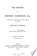 The history of Henry Esmond, esq., written by himself. (By W.M. Thackeray).