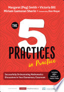 The Five Practices in Practice  Elementary