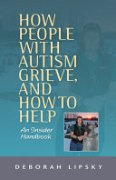 How People with Autism Grieve, and How to Help