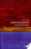 Aristocracy  A Very Short Introduction Book PDF