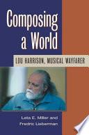 Composing a World
