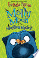 Molly Moon The Morphing Mystery
