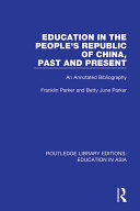 Education in the People s Republic of China  Past and Present