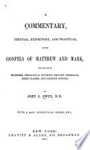 A Commentary Critical Expository And Practical On The Gospels Of Matthew And Mark