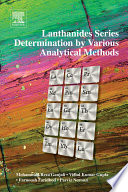Lanthanides Series Determination by Various Analytical Methods Book
