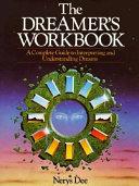 The Dreamer s Workbook
