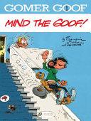 Mind the Goof!