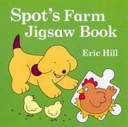 Spot's Farm Jigsaw Book