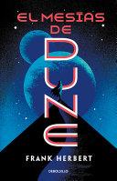 El mesas de Dune  Dune Messiah