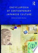 """The Encyclopedia of Contemporary Japanese Culture"" by Sandra Buckley"