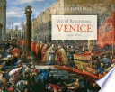 Art of Renaissance Venice, 1400 1600