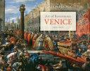 Art of Renaissance Venice, 1400 1600