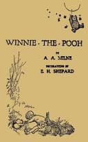 Winnie the Pooh  the Original Version Book PDF