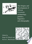 The Origins And Development Of African Livestock